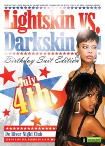 Colorism Based Party Promotion