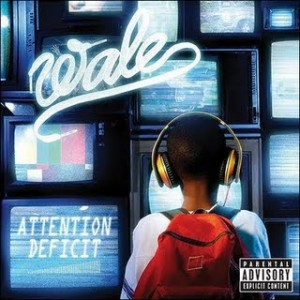 Wale-_Attention_Deficit_(album)