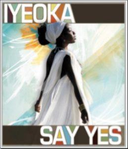 Iyeoka say yes album download