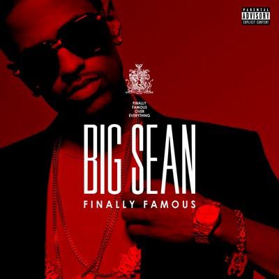 big sean finally famous album deluxe. Big Sean#39;s spotlight bumrush